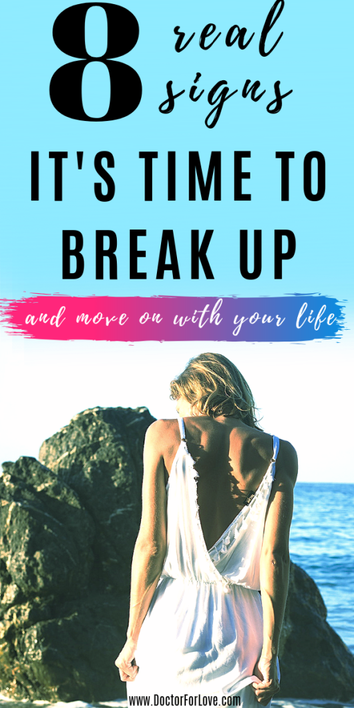 is it time to break up with your partner, leave this relationship behind you and move on with your life alone? Here are 8 sins it's time to break up. / Is it time to break up/ Is break up coming/ Should you break up with him/ break up/ move on after break up/ break up with him/ relationship end/ time to end relationship #timetomoveon #RelationshipBreakUp