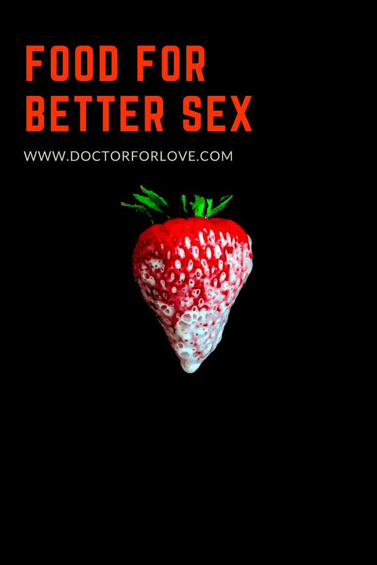 FOODS FOR BETTER SEX