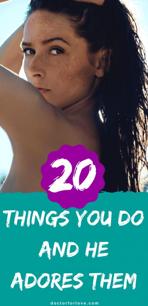 20 things men love about women