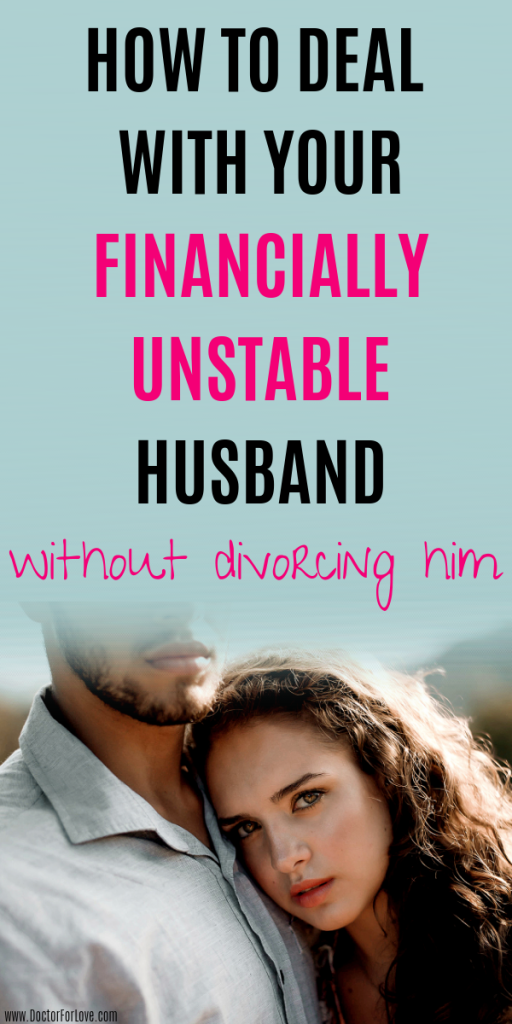 Your husband is financially unstable and irresponsible? How to deal with the situation? Here's a simple plan on what to do if your spouse refuses to help you financially. Financial issues in marriage/ Financially unstable husband/Husband doesn't help with money, what to do/ #FinanciallyUnstableHusband #MoneyIssuesInMarriage #MarriageIssues #MarriageProblems #LoveAndMarriage