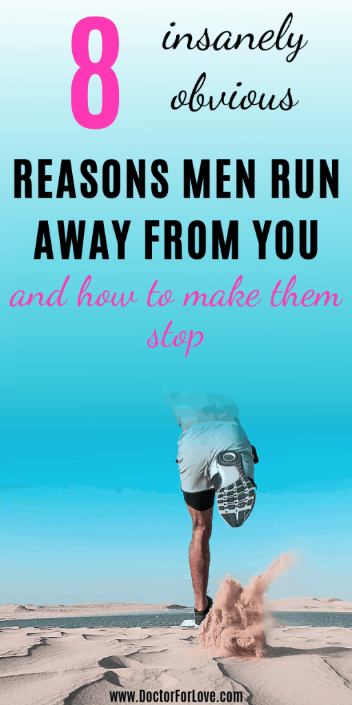 8 Insanely Obvious Reasons Men Pull Away From You
