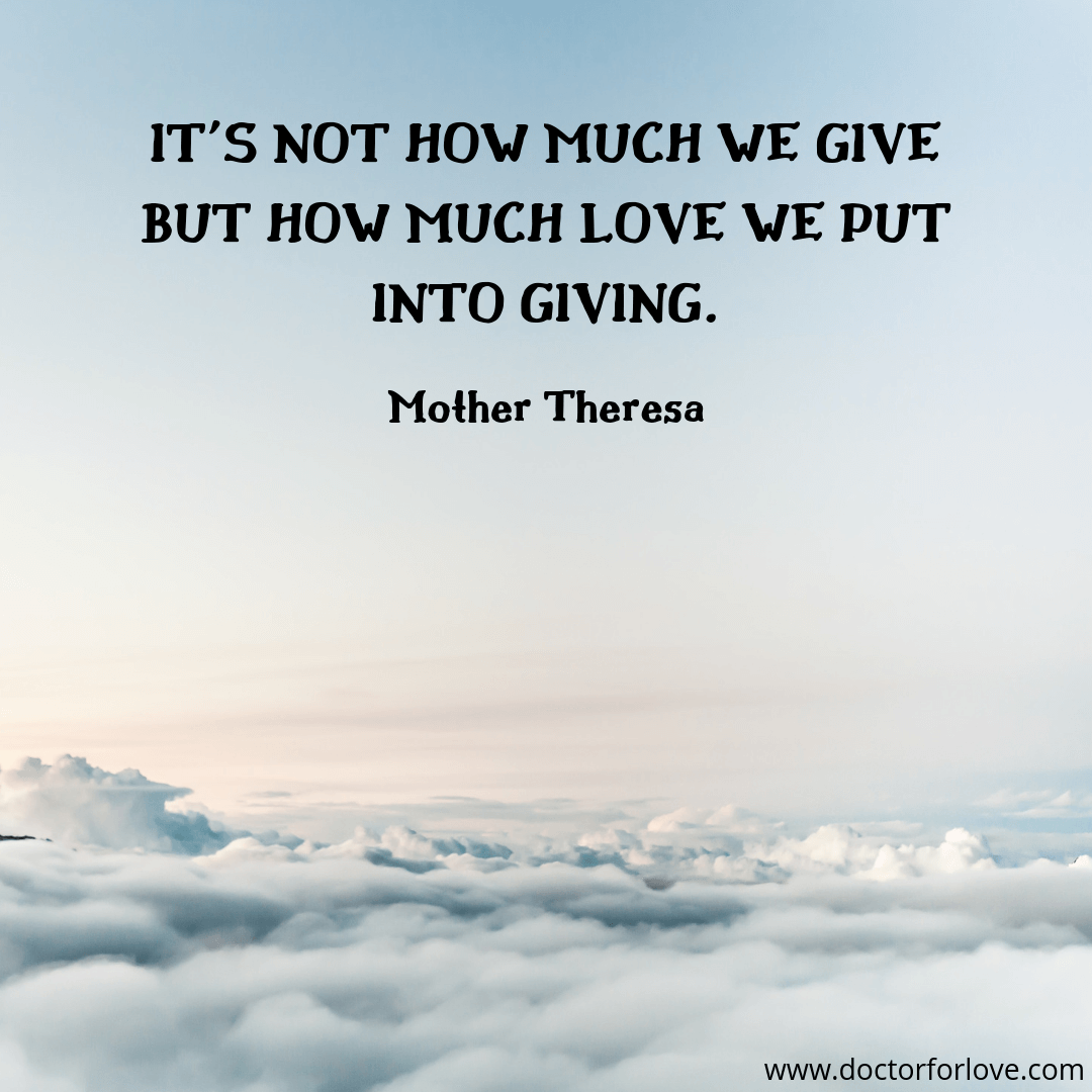 love and give is all that matter mother theresa quote