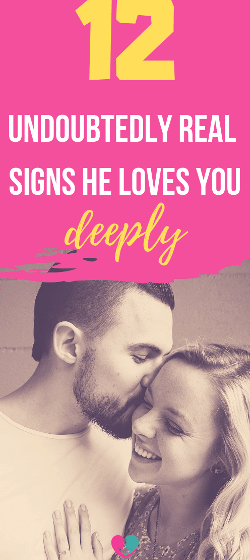 12 Undoubtedly Sure Signs You Man Loves You Deeply and He Could Be The One For You. Checklist if your partner really loves you as he claims. How many points did you got?