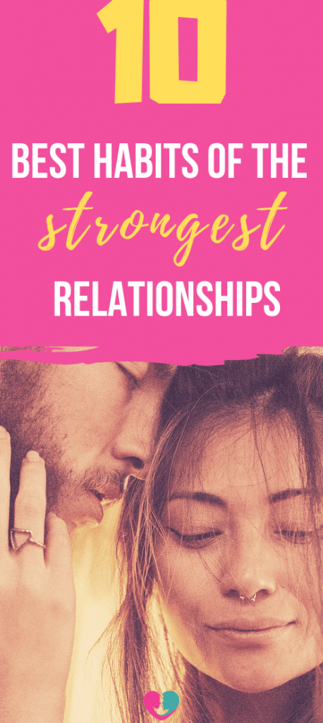 Do you want a strong and healthy relationship? Then you must develop all of these 10 strong relationship habits or you'l be doomed. #strongrelationship #relationshiphabits #strongrelationshiphabits #couplegoals #relationshipgoals #builstrongrelationship #healthyrelationship #relationshipadvice
