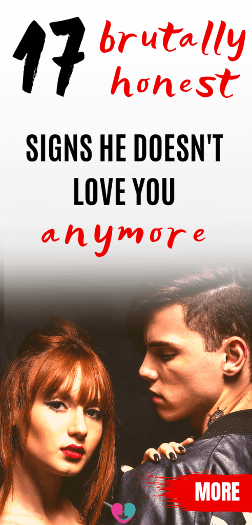 Do you have doubts he doesn't love you anymore? How to know for sure he doesn't care about you. These 17 signs he doesn't love you will help you find out. Is your relationship about to end soon? Is there somethingg you could about it? #hedoesntloveyou #signshedoesntloveyou #relationshippoblems #relationshipissues #relationshipadvice
