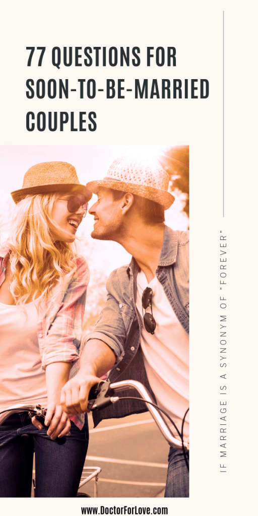 77 Important questions to ask your future spouse before you get married. Questions that could actually change your opinion on getting married / questions for him / questions for her/ getting married questions/ marriage goals/ happy marriage secrets / #QuestionsToAsk #ImportantQuestionsToAsk #GettingMarriedQuestions