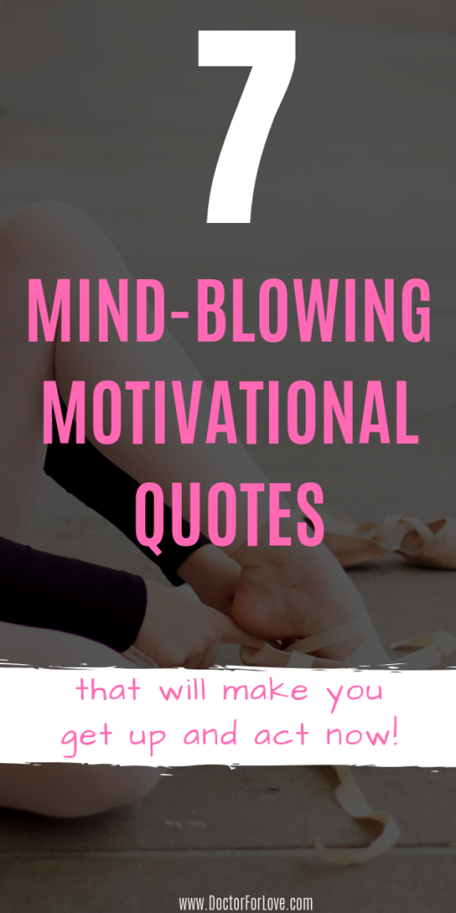 Personal Growth is possible and self-developing is a must. These 7 powerful quotes to inspire you will help you improve yourself, act now and get things done. Self-Help/ Mindset is Everything/ Motivation to act/ Self-Care/ Purposeful Living/ Well being/ Change Your Life/ #MotivationalQuotes #InspiringQuotes