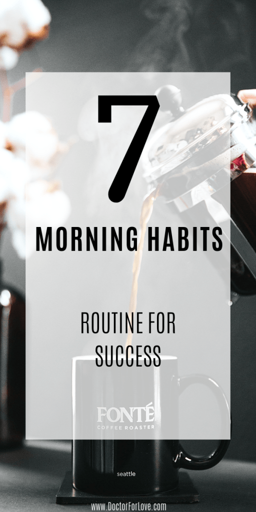 Our habits shape our days and our days shape our life. check these 7 morning habits I've implemented into my morning routine for success / habits positive mindset / morning habits / self-development / program yourself for success / Motivation / Change Your Life / Self-Improvement / Healthy Lifestyle / Habits for Success / Morning Habits For Better Life