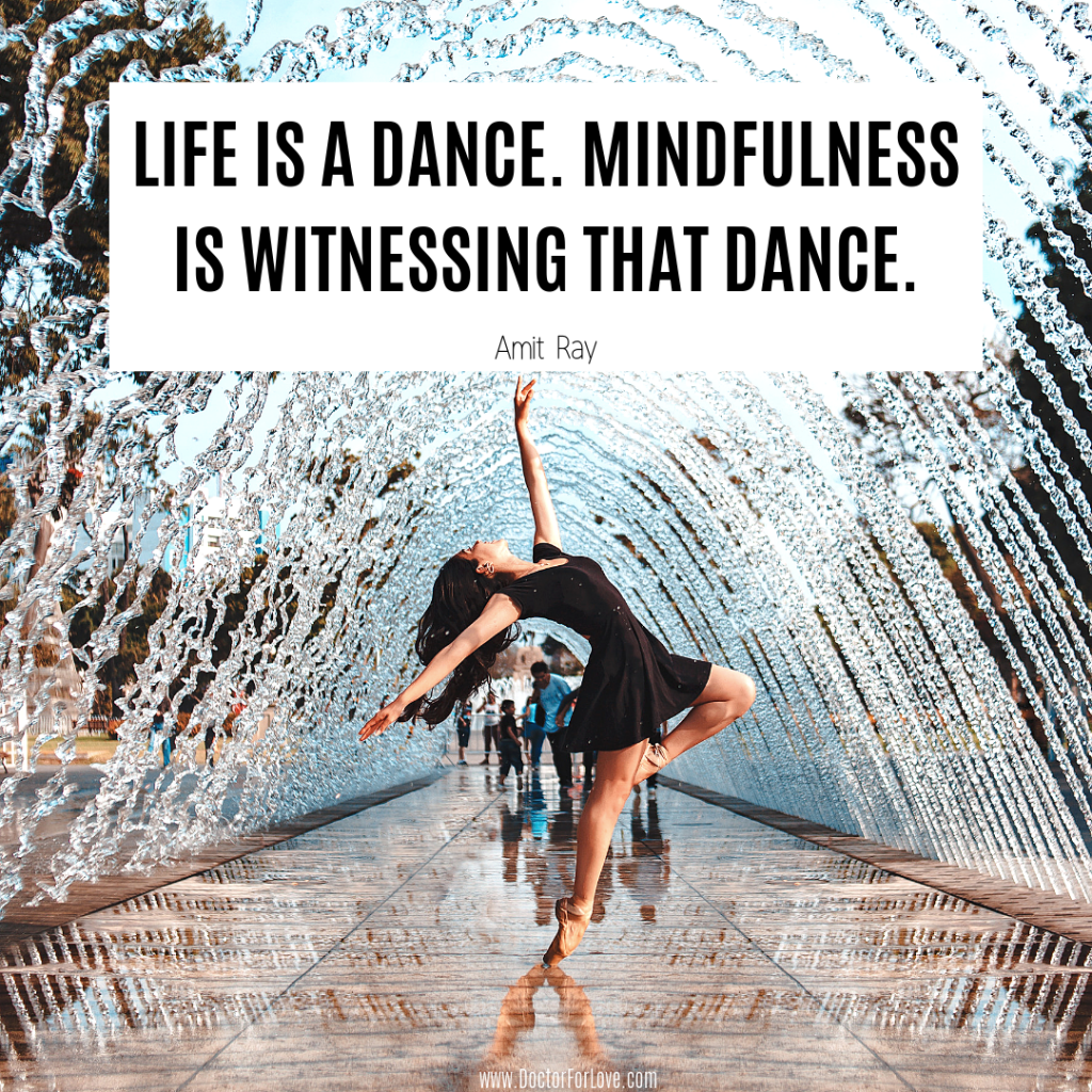 Life is a Dance Mindfulness Quote