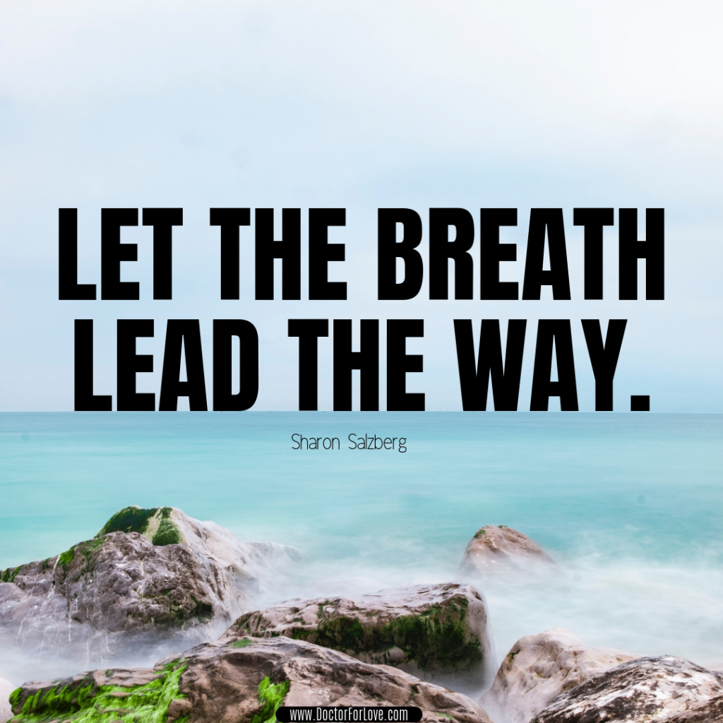 Mindfulness Quote Let The Breath Lead The Way