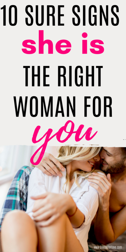 10 Sure Signs She Is The Right Woman For You