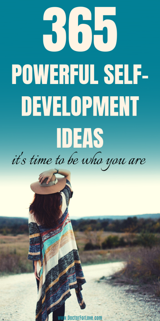 WOW! These 365 brilliant self-development ideas are perfect for your personal development plan. Self-improvement how to, daily habits to implement, mindful actives and tips to live better life today. Self-Development tips/ Personal growth and mindful living/ Morning habits and routines/ Daily habits ideas #SelfDevelopmentPlan #PersonalDevelopmentPlanIdeas