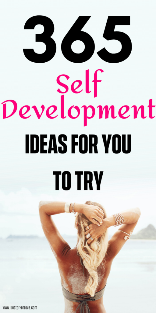Self-development ideas for your personal development plan/ Change your life and live your best life
